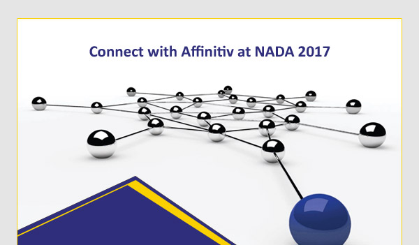 Connect with Affinitiv at NADA 2017